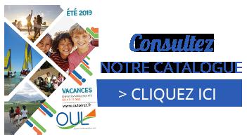 Catalalogue été 2019, colonies de vacances, séjours vacances, oeuvre universitaire du Loiret, oul